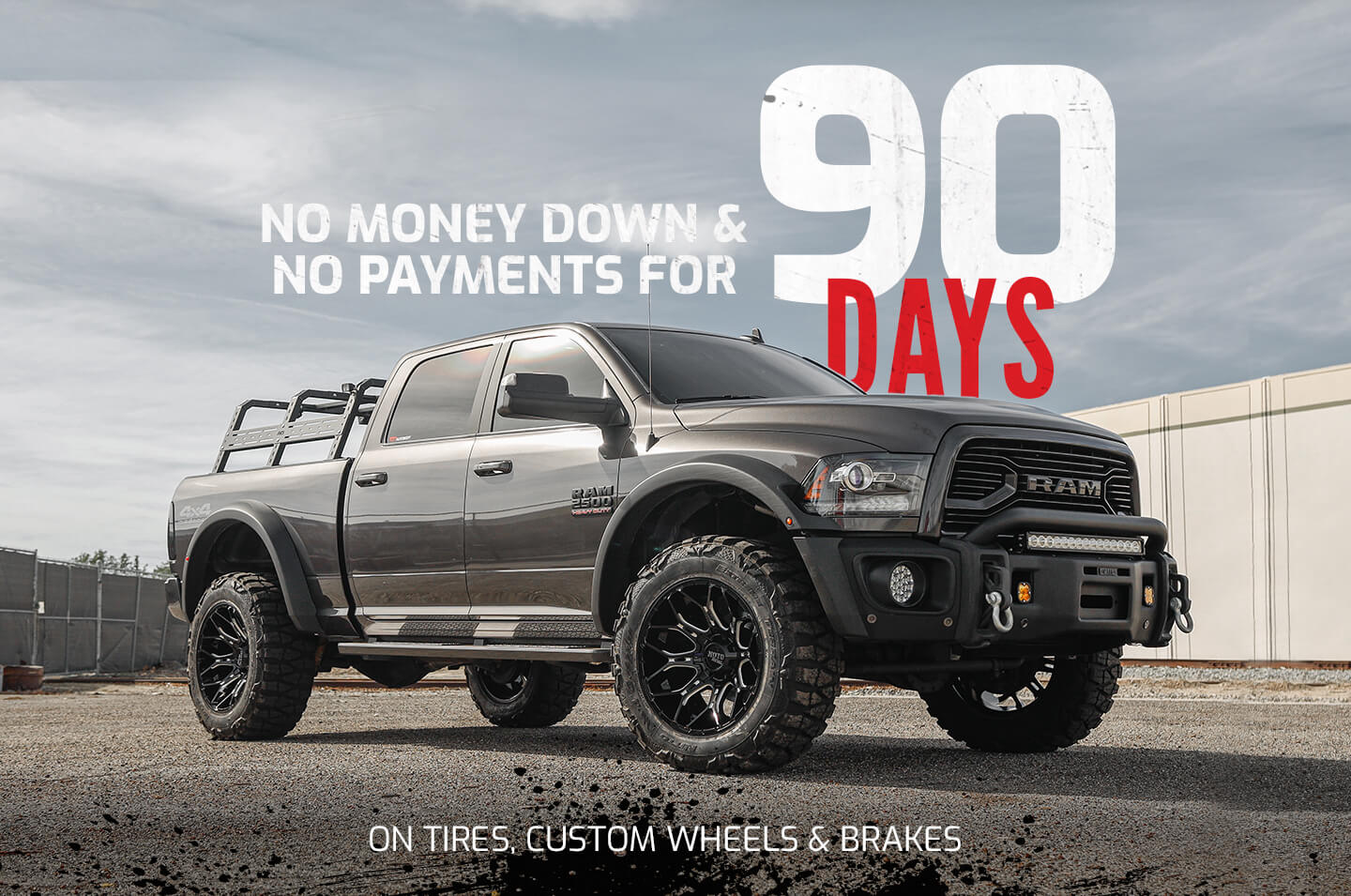 No Money Down & No Payments for 90 Days